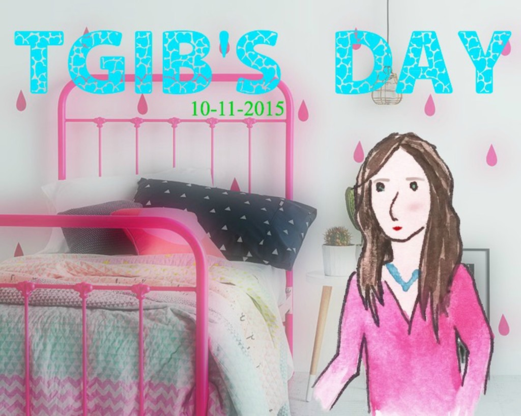 TGIB'S DAY 10-11-2015 THE GIRL IN BED