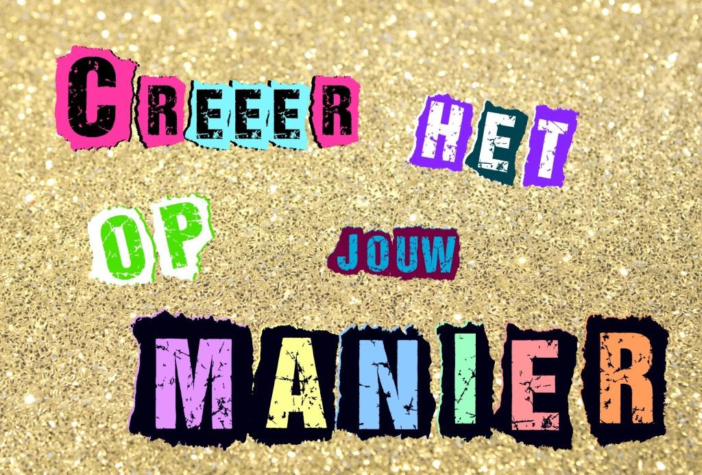CREEER HET OP JOUW MANIER TAG DEEL 2
