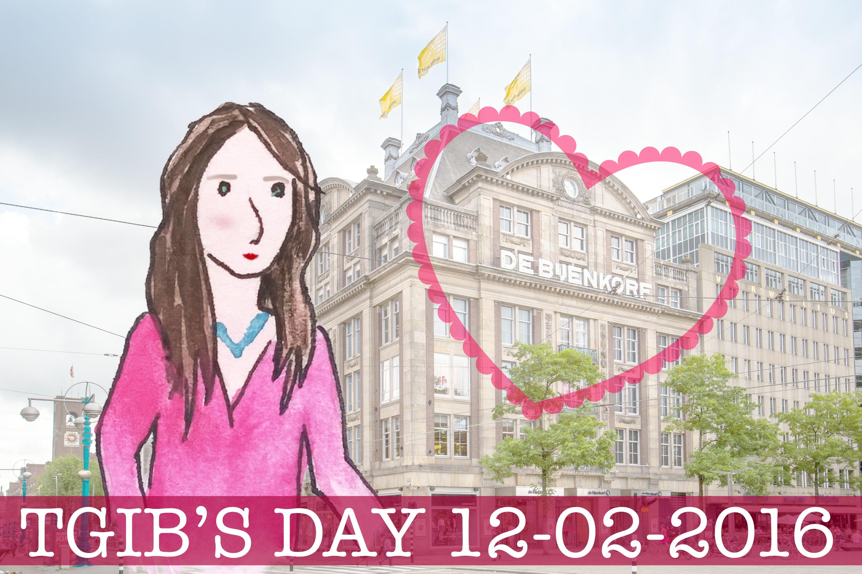 TGIB'S DAY 12-02-2016 bijenkorf
