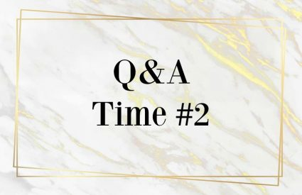 Q&A time #2